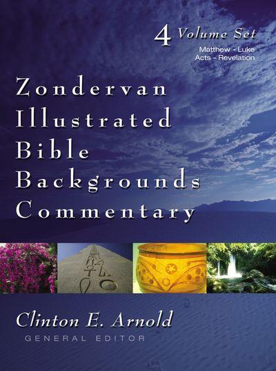 Zondervan Illustrated Bible Backgrounds Commentary Set: Matthew - Luke, Acts - Revelation