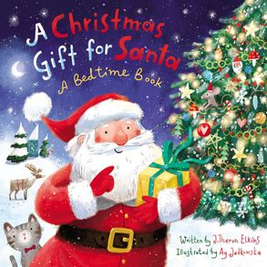 Cover image - A Christmas Gift For Santa: A Bedtime Book