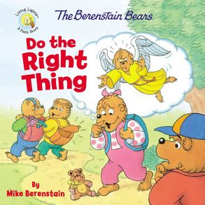 Cover image - The Berenstain Bears Do The Right Thing