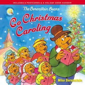 Cover image - The Berenstain Bears Go Christmas Caroling