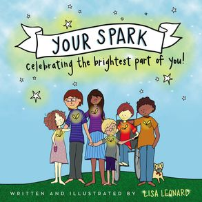 Cover image - Your Spark: Celebrating The Brightest Part Of You!