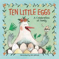 ten-little-eggs-a-celebration-of-family