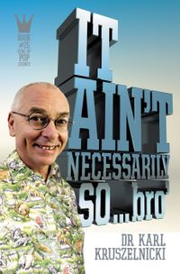 it-aint-necessarily-so-bro