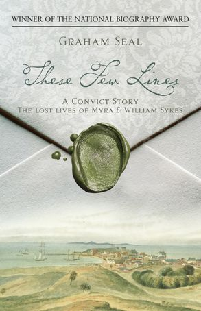 Cover image - These Few Lines - A Convict Romance