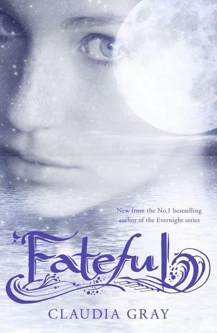 73773bc859a Fateful - Claudia Gray - eBook