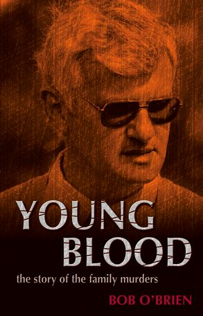 Cover image - Young Blood: The Story of the Family Murders