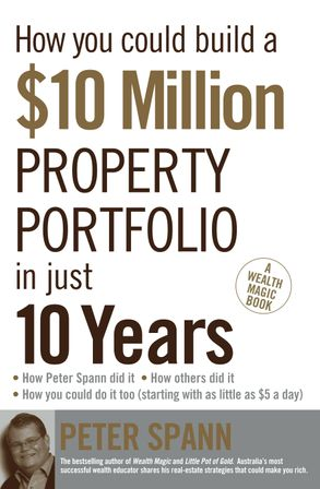 Cover image - How You Could Build A $10 Million Property Portfolio In Just 10 Years