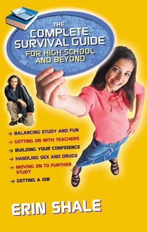 Cover image - The Complete Survival Guide for High School and Beyond