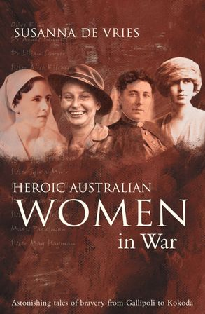 Cover image - Heroic Australian Women In War