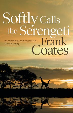 Cover image - Softly Calls the Serengeti