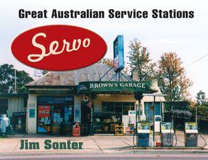 Cover image - Servo: Great Australian Service Stations