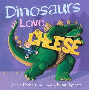 Cover image - Dinosaurs Love Cheese