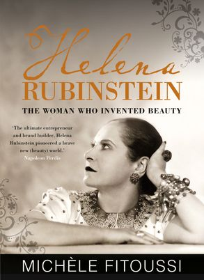 Cover image - Helena Rubinstein: The Woman Who Invented Beauty
