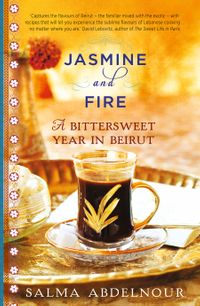 jasmine-and-fire-a-bittersweet-year-in-beirut