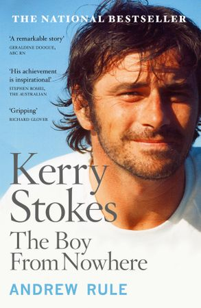 Cover image - Kerry Stokes: The Boy from Nowhere