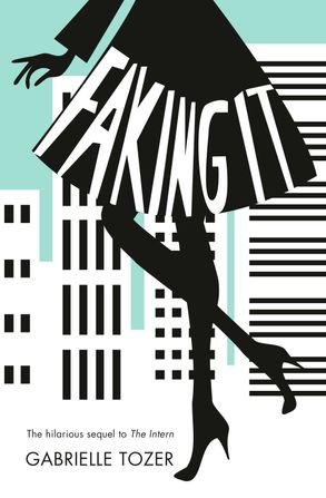 Cover image - Faking it (The Intern, Book 2)