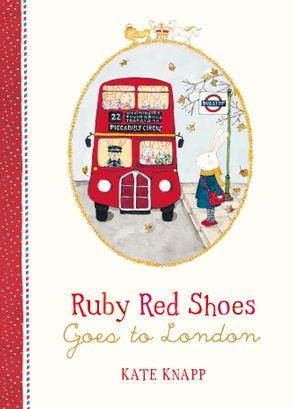 Cover image - Ruby Red Shoes Goes to London (Ruby Red Shoes, Book 3)