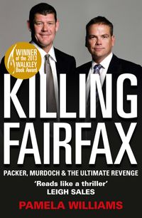 killing-fairfax-packer-murdoch-and-the-ultimate-revenge