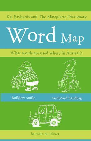 Australia Word Map.Wordmap What Words Are Used Where In Australia Harpercollins Australia