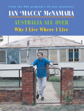 Cover image - Why I Live Where I Live: Australia All Over