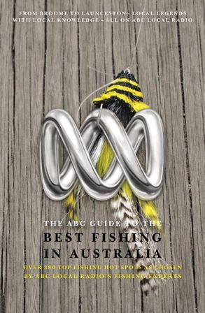 ABC Guide to the Best Fishing in Australia: Over 380 Top ...