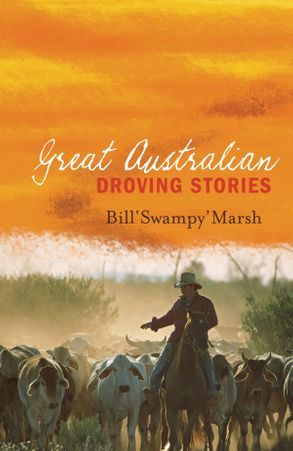Cover image - Great Australian Droving Stories