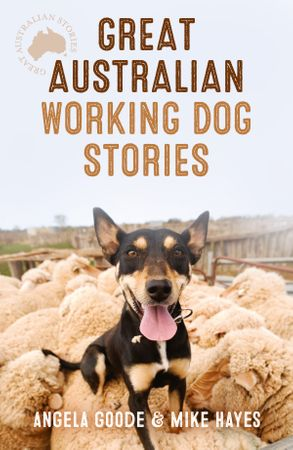 Cover image - Great Australian Working Dog Stories