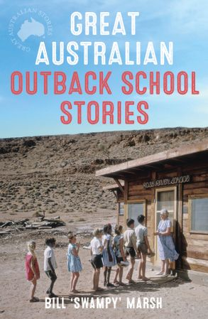Cover image - Great Australian Outback School Stories