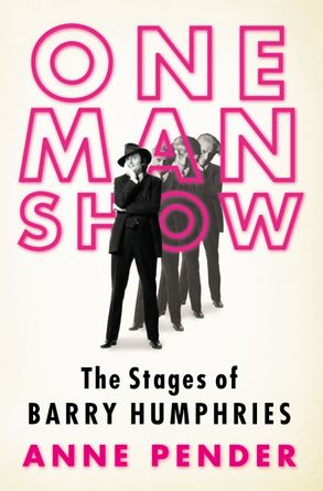 Cover image - One Man Show: The Stages Of Barry Humphries