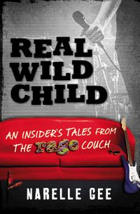 real-wild-child-an-insiders-tales-from-the-rage-couch