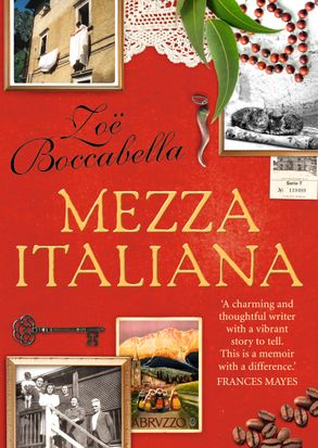 Cover image - Mezza Italiana: An Enchanting Story About Love, Family, La Dolce Vita and Finding Your Place in the World