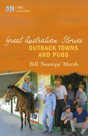 Cover image - Great Australian Stories: Outback Towns and Pubs