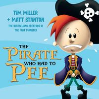 the-pirate-who-had-to-pee-fart-monster-and-friends