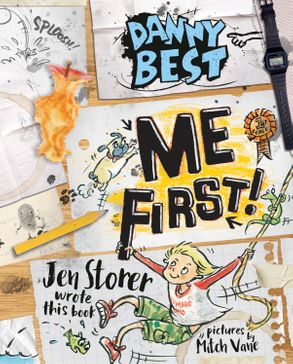 Cover image - Danny Best: Me First! (Danny Best #3)