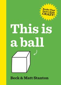 this-is-a-ball-books-that-drive-kids-crazy-1