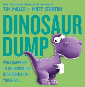 Cover image - Dinosaur Dump: What Happened to the Dinosaurs Is Grosser than You Think