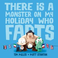 there-is-a-monster-on-my-holiday-who-farts