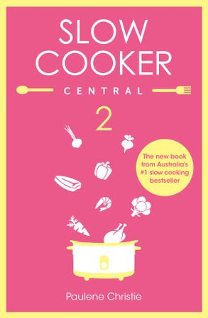Cover image - Slow Cooker Central 2