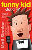 funny-kid-stand-up-funny-kid-book-2