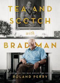 tea-and-scotch-with-bradman