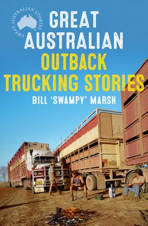 Cover image - Great Australian Outback Trucking Stories