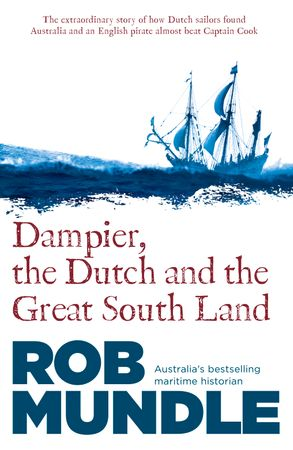 Cover image - Dampier, the Dutch and the Great South Land