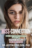 miss-connection-why-your-teenage-daughter-hates-you-expects-the-world-and-needs-to-talk