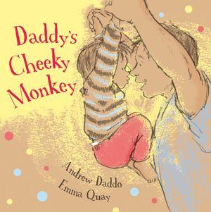 Daddy's Cheeky Monkey