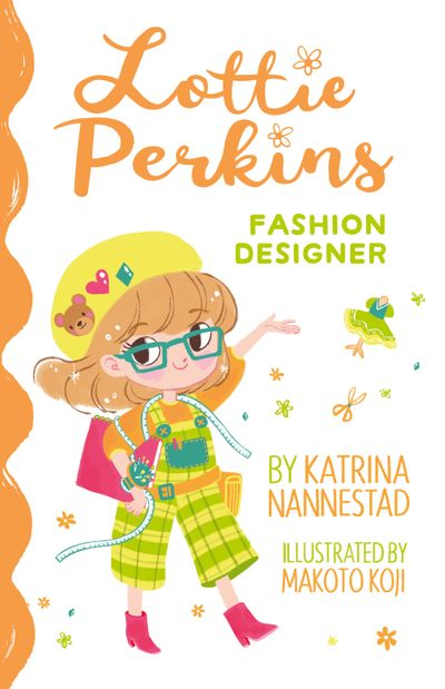 Lottie Perkins, Fashion Designer (Lottie Perkins, Book 4)