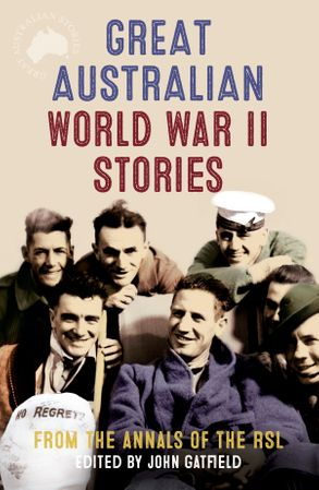 Cover image - Great Australian World War II Stories