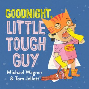 goodnight-little-tough-guy