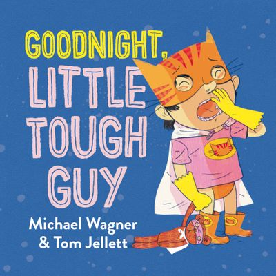 Goodnight, Little Tough Guy