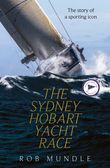 sydney-hobart-yacht-race-the-story-of-a-sporting-icon