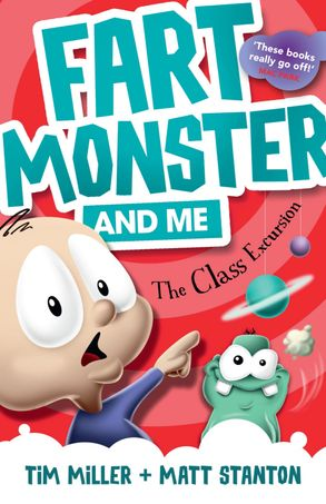 Cover image - Fart Monster and Me: The Class Excursion (Book 4)
